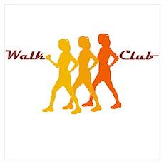 Walk Club Poster