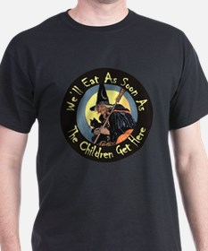 We'll Eat When the Kids Get Here T-Shirt