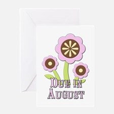 Due in August Expectant Mother Greeting Card