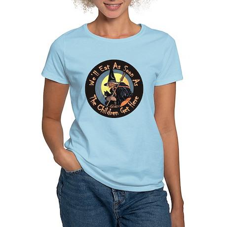 We'll Eat When the Kids Get Women's Light T-Shirt