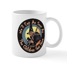 We'll Eat When the Kids Get Here Mug