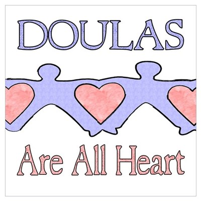 Doulas Are All Heart Poster