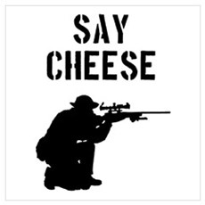 Sniper Say Cheese Poster