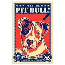 Obey the Pit Bull! USA Propaganda Poster