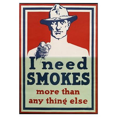 I Need Smokes Poster