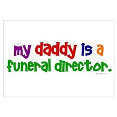 My Daddy Is A Funeral Director (PRIMARY) Framed Pa Framed Print