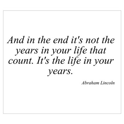 Abraham Lincoln quote 8 Poster