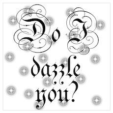 Twilight Do I Dazzle You Poster