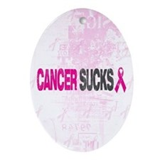 Cancer Sucks Ornament (Oval)