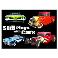 Still Plays With Cars Poster
