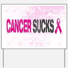 Cancer Sucks Yard Sign