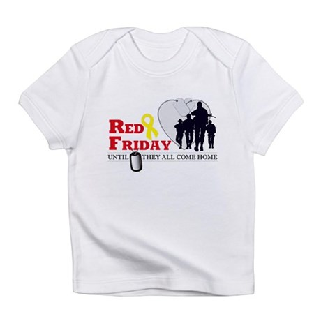 Red Friday - Until They All C Infant T-Shirt