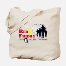 Red Friday - Until They All C Tote Bag