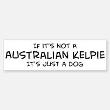 Australian Kelpie Bumper Bumper Bumper Sticker
