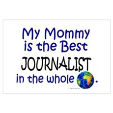 Best Journalist In The World (Mommy) Framed Print