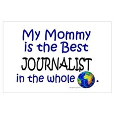 Best Journalist In The World (Mommy) Poster