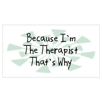 Because Therapist Framed Print