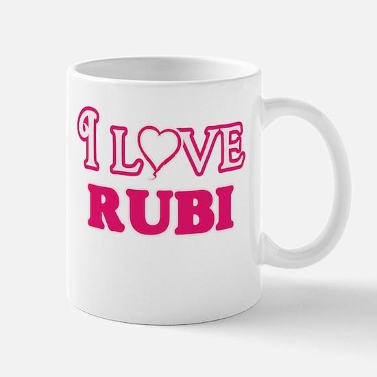 I Love Rubi Mugs