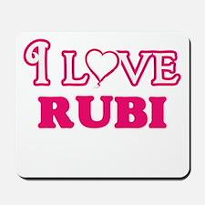 I Love Rubi Mousepad