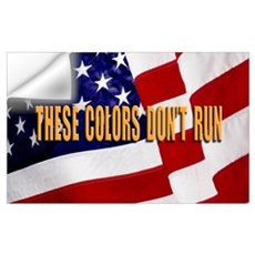 These Colors Don't Run Wall Decal