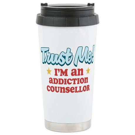 Trust me Addiction Counsellor Stainless Steel Trav