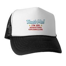Trust me Addiction Counsellor Trucker Hat