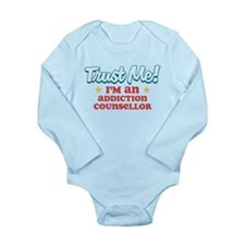 Trust me Addiction Counsellor Long Sleeve Infant B