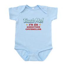 Trust me Addiction Counsellor Infant Bodysuit