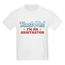 Trust me Arbitrator T-Shirt