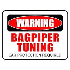Warning Bagpiper Tuning Poster