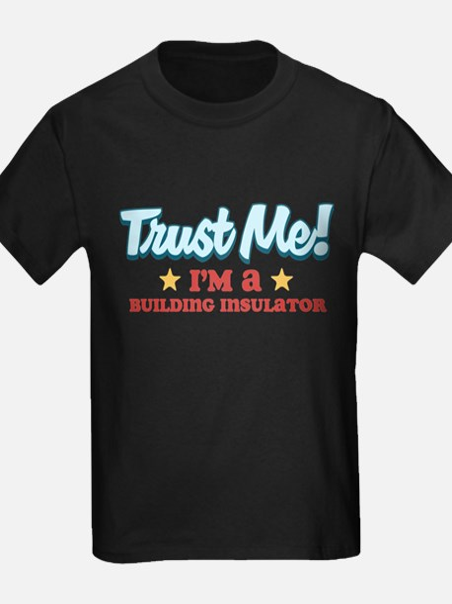Trust me Building insulator T