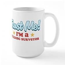 Trust me Building surveyor Mug