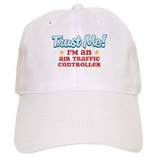 Trust me Air Traffic Controll Baseball Cap