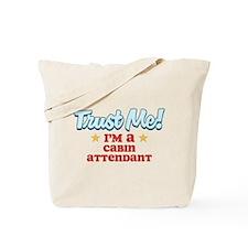 Trust me Cabin Attendant Tote Bag