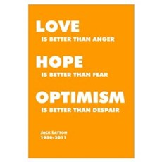 Jack Layton - Love, Hope, Optimism - 11x17 Canvas Art