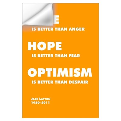 Jack Layton - Love, Hope, Optimism - 11x17 Wall Decal