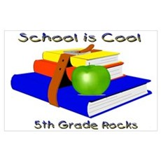 School's Cool 5th Grade Rocks Poster