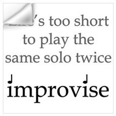 Improvise Solos Wall Decal