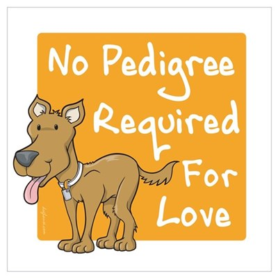 No Pedigree Required Poster