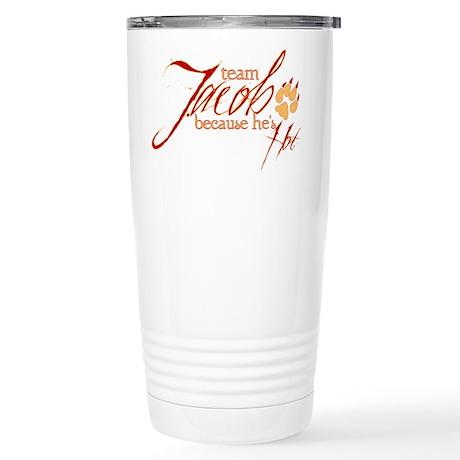 Team Jacob he's hot Stainless Steel Travel Mug