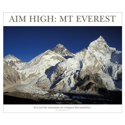 Aim High Mt Everest Poster