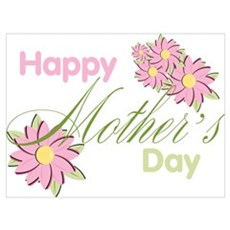Happy Mother's Day Pink Flowers Poster