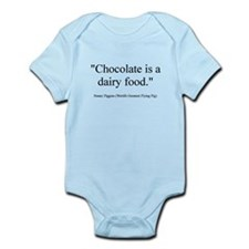 Chocolate is a dairy food Infant Bodysuit