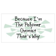 Because Polymer Chemist Framed Print