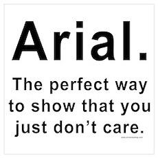 Arial Font Humor Poster