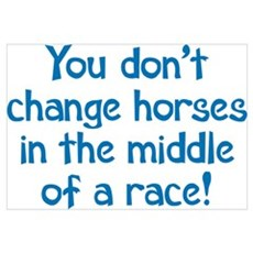 You Don't Change Horses Poster