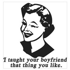 I Taught Your Boyfriend Poster