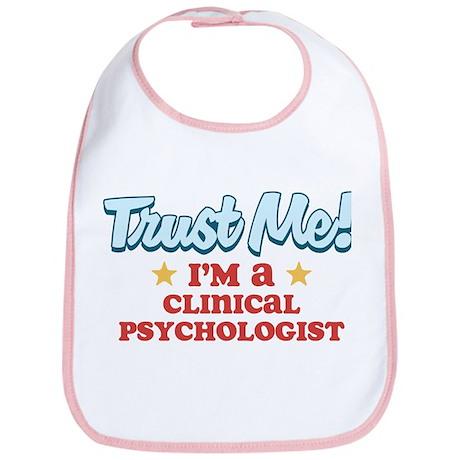Trust me Clinical psychologis Bib