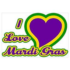 I Love Mardi Gras Poster