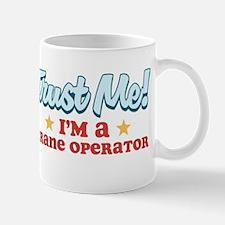 Trust me Crane operator Mug